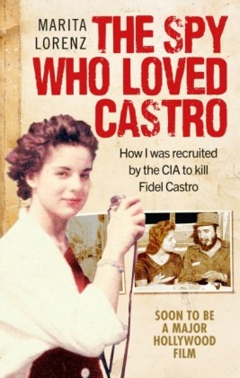 Spy Who Loved Castro