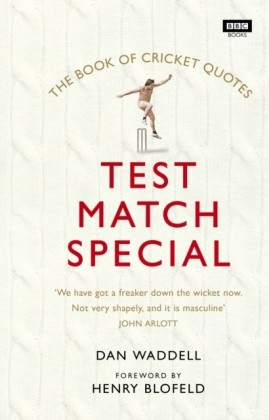 Test Match Special Book of Cricket Quotes