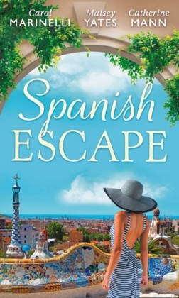 Spanish Escape: The Playboy of Puerto Banus / A Game of Vows / For the Sake of Their Son (The Alpha Brotherhood, Book 5) (Mills & Boon M&B)