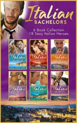 Italian Bachelors Collection (Mills & Boon e-Book Collections)