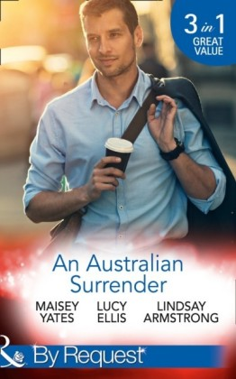 Australian Surrender: Girl on a Diamond Pedestal / Untouched by His Diamonds / A Question Of Marriage (Mills & Boon By Request)