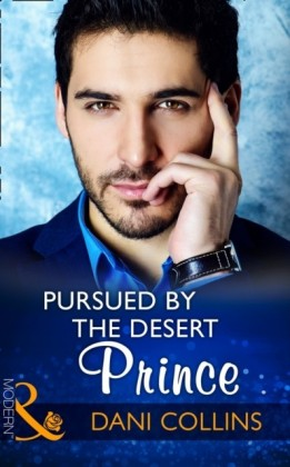 Pursued By The Desert Prince (Mills & Boon Modern) (The Sauveterre Siblings, Book 1)