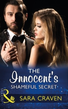 Innocent's Shameful Secret (Mills & Boon Modern) (Secret Heirs of Billionaires, Book 7)