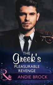 Greek's Pleasurable Revenge (Mills & Boon Modern) (Secret Heirs of Billionaires, Book 8)