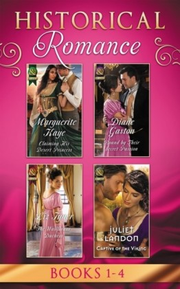 Historical Romance: April Books 1 - 4: Claiming His Desert Princess / Bound by Their Secret Passion / The Wallflower Duchess / Captive of the Viking (Mills & Boon e-Book Collections)