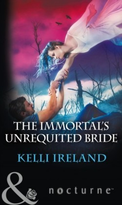 Immortal's Unrequited Bride (Mills & Boon Nocturne)