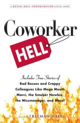 Coworker Hell