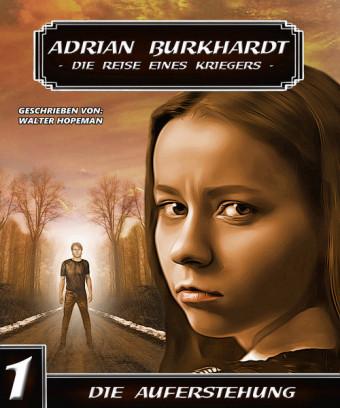 ADRIAN BURKHARDT - Die Auferstehung