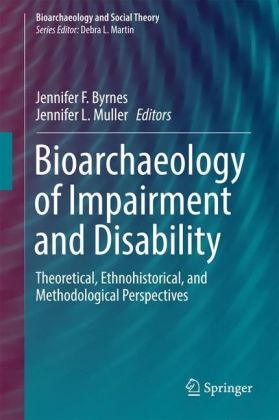 Bioarchaeology of Impairment and Disability