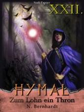 Der Hexer von Hymal, Buch XXII: Zum Lohn ein Thron