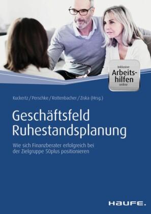 Geschäftsfeld Ruhestandsplanung - inkl. Arbeitshilfen online