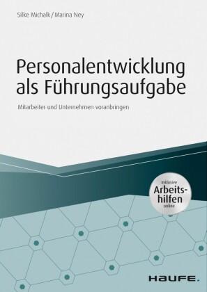 Personalentwicklung als Führungsaufgabe - inkl. Arbeitshilfen online