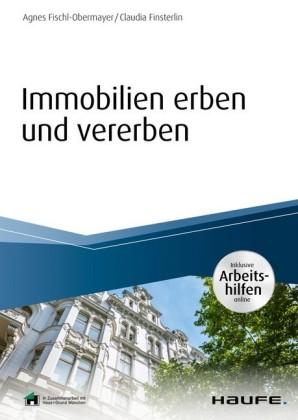 Immobilien erben und vererben - inkl. Arbeitshilfen online
