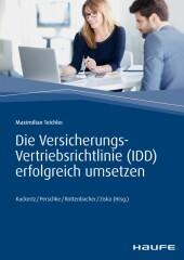 Die Versicherungs-Vertriebsrichtlinie (IDD) erfolgreich umsetzen