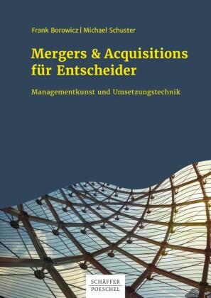 Mergers & Acquisitions für Entscheider
