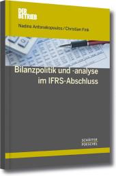 Bilanzpolitik und -analyse im IFRS-Abschluss