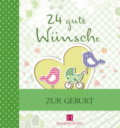 24 gute Wünsche - Zur Geburt