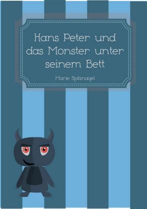 Hans Peter und das Monster unter seinem Bett