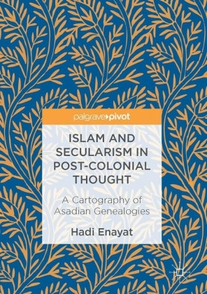 Islam and Secularism in Post-Colonial Thought