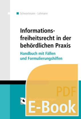 Informationsfreiheitsrecht in der behördlichen Praxis (E-Book)