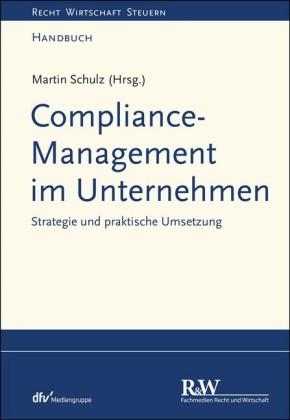 Compliance-Management im Unternehmen