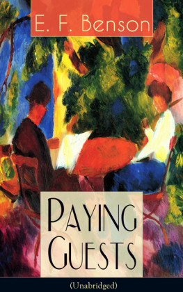 Paying Guests (Unabridged): Satirical Novel from the author of Queen Lucia, Miss Mapp, Lucia in London, Mapp and Lucia, David Blaize, Dodo, Spook Stories, The Relentless City, The Angel of Pain, The Rubicon