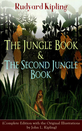 The Jungle Book & The Second Jungle Book (Complete Edition with the Original Illustrations by John L. Kipling)
