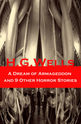 A Dream of Armageddon and 9 Other Horror Stories