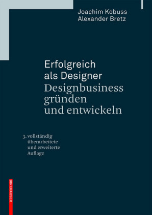 Designbusiness gründen und entwickeln