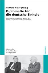 Diplomatie für die deutsche Einheit