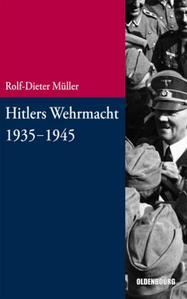 Hitlers Wehrmacht 1935-1945