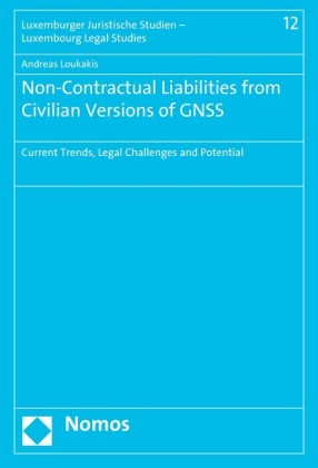 Non-Contractual Liabilities from Civilian Versions of GNSS