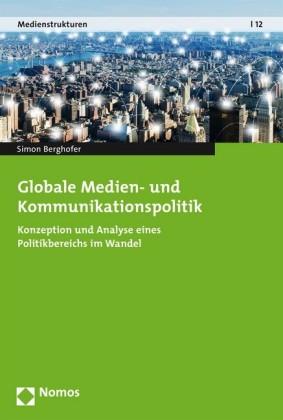 Globale Medien- und Kommunikationspolitik