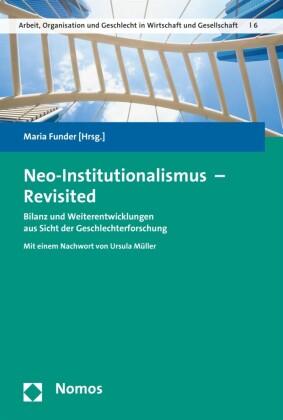 Neo-Institutionalismus - Revisited