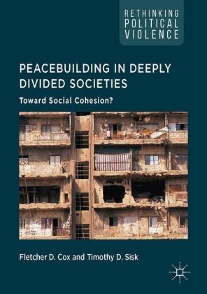 Peacebuilding in Deeply Divided Societies