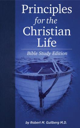 Principles for the Christian Life: Bible Study Edition