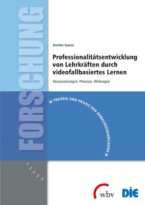 Professionalitätsentwicklung von Lehrkräften durch videofallbasiertes Lernen