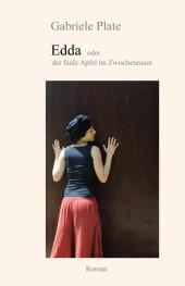 Edda - oder der faule Apfel im Zwischenraum