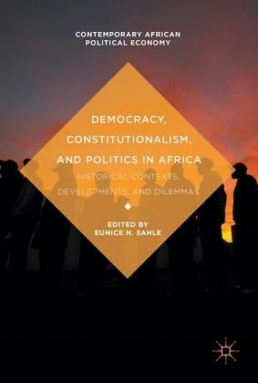 Democracy, Constitutionalism, and Politics in Africa