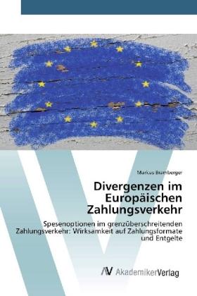 Divergenzen im Europäischen Zahlungsverkehr