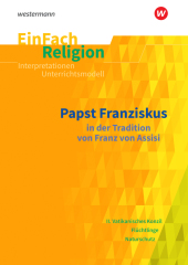 Papst Franziskus: in der Tradition von Franz von Assisi