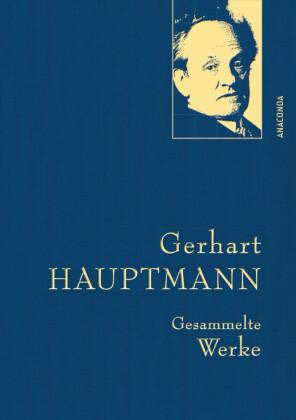 Gerhart Hauptmann - Gesammelte Werke