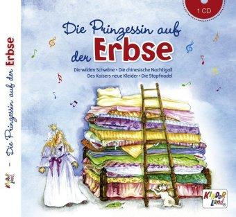 Die Prinzessin auf der Erbse, 1 Audio-CD