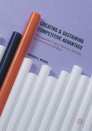 Creating and Sustaining Competitive Advantage