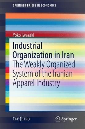 Industrial Organization in Iran