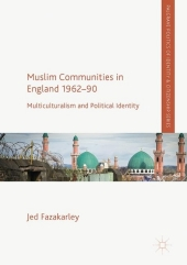 Muslim Communities in England 1962-90