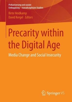 Precarity within the Digital Age