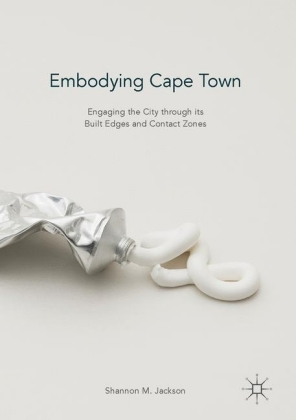 Embodying Cape Town