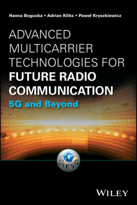 Advanced Multicarrier Technologies for Future Radio Communication: 5G and Beyond