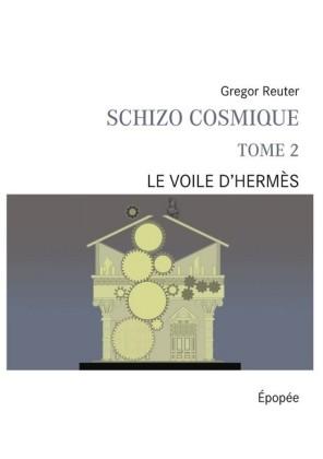 Schizo cosmique tome 2